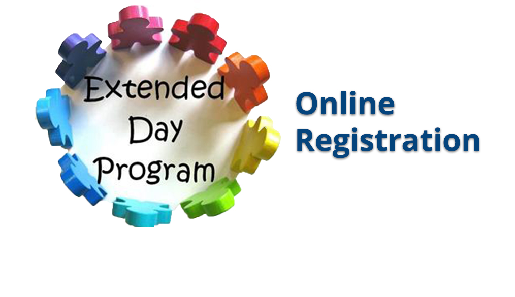 Extended Day Registration for the 2020-21 School Year Begins April 1 for Current Families