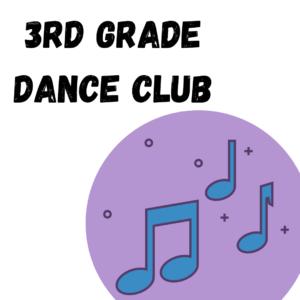 3rd Grade Dance Club
