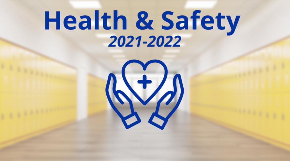 2021-22 Health & Safety / Salud & Seguridad